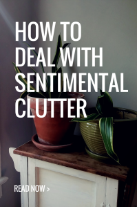 How to deal with Sentimental clutter