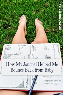How My Dot Journal Helped me Bounce Back from Baby, Pregnancy and Postpartum Story